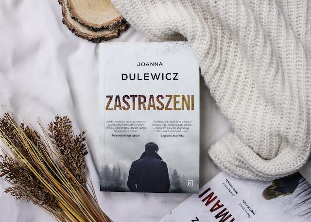 """""""Zastraszeni"""" Joanna Dulewicz"""