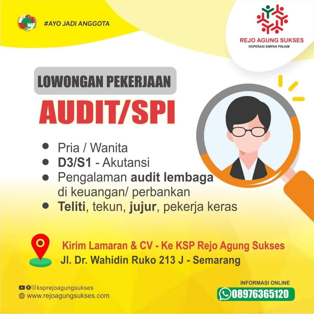 KSP Rejo Agung Semarang Membuka Lowongan Pekerjaan Sebagai Audit/SPI