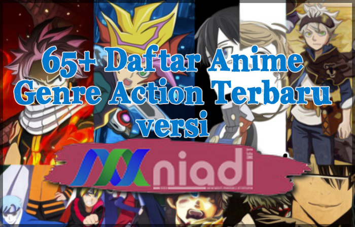daftar anime, anime action, anime genre action, daftar anime action terbaru, anime action terkeren, anime action paling bagus, anime action myanimelist terpopuler
