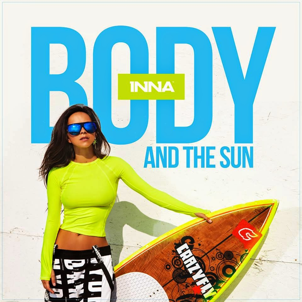 INNA Body and The Sun 2014 melodie noua de dragoste official audio EP Summer Days cea mai noua piesa new song single nou Axident HIT YOUTUBE muzica melodii Play&Win ultima piesa 22 septembrie 2014