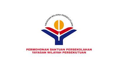 Permohonan Bantuan Persekolahan Yayasan Wilayah Persekutuan 2020 Online