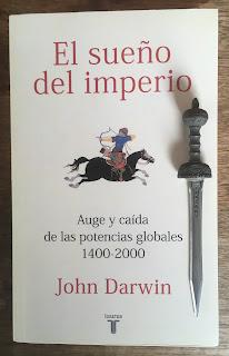 Portada del libro El sueño del imperio, de John Darwin