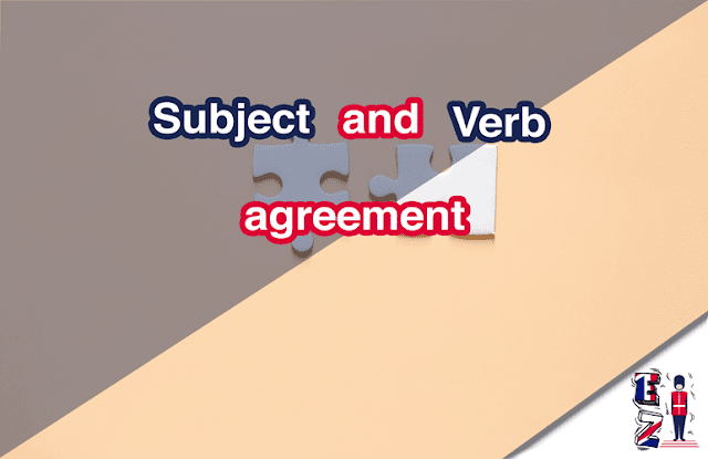 This lesson's objectif is to teach you how a subject and a verb match each other