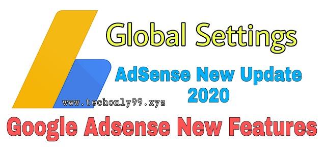 Google AdSense New Update: Global Settings on Adsense 2020 पूरी जानकारी हिंदी में