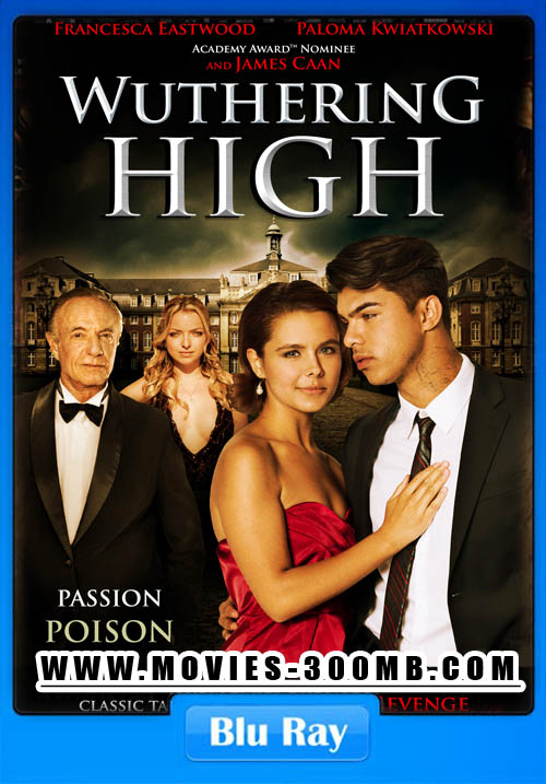 Watch Wuthering High 2015 Full Movie Online Free Download