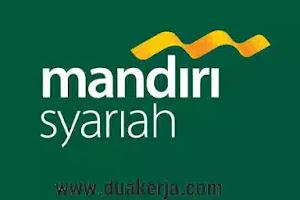 Lowongan Kerja Bank Syariah Mandiri Tahun 2019