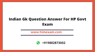 Indian Gk Question Answer For HP Govt Exam