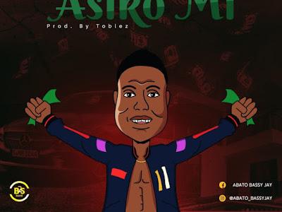 DOWNLOAD MP3: Abato - Asiko ( Prod. by Toblez )