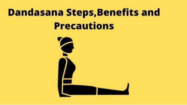 Dandasana steps benefits and precautions