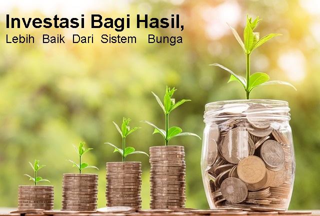 Investasi Bagi Hasil, Lebih Baik Dari Sistem Bunga - Blog Mas Hendra