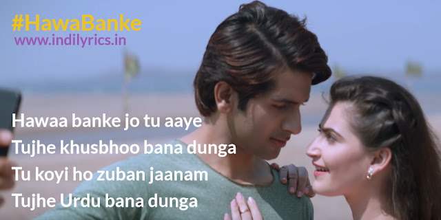 Hawa Banke | Yeh Saali Aashiqui | Armaan Malik | Pics | Song Quotes | Lyrics | Images