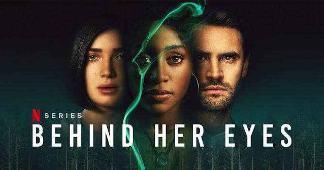 Serial Netflix Behind Her Eyes