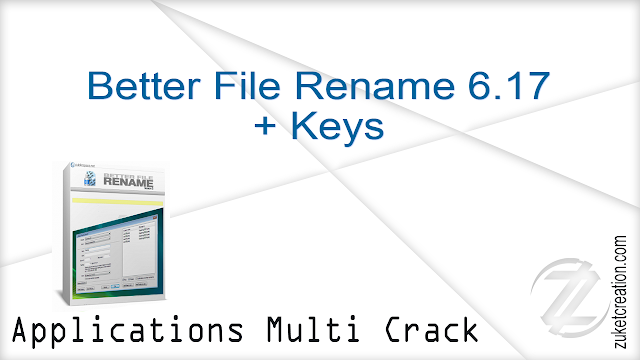 Better File Rename 6.17 + Keys