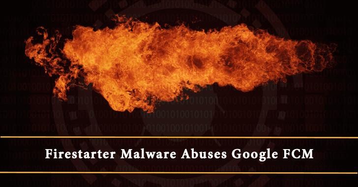Firestarter Malware