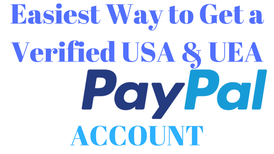 How to Open and Verify a PayPal Account that can Receive and Send Money in Nigeria