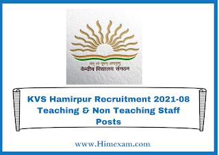 KVS Hamirpur Recruitment 2021-08 Teaching & Non Teaching Staff Posts