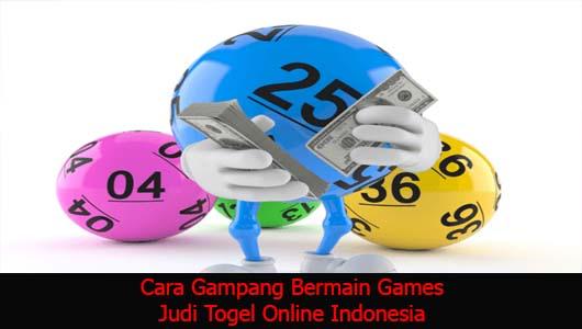 Cara Gampang Bermain Games Judi Togel Online Indonesia