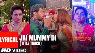 Mummy Nu Pasand Song Lyrics