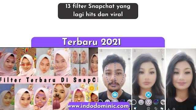 Filter Snapchat Terbaru dan Trends
