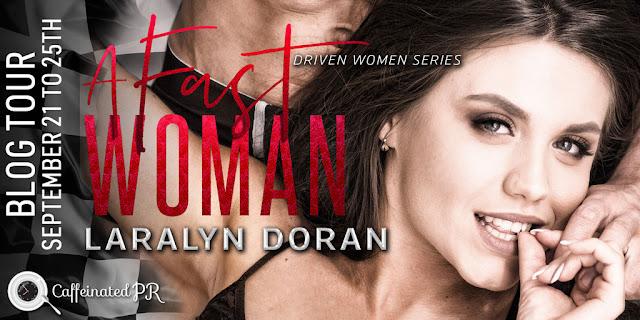 Spotlight:  A Fast Woman by Laralyn Doran