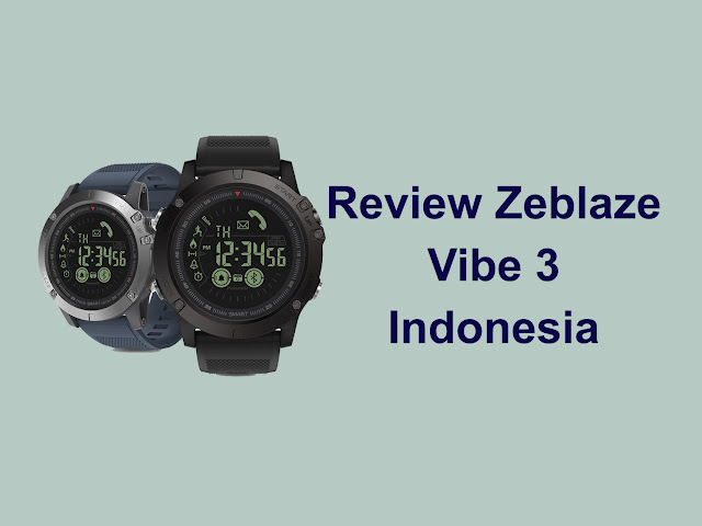Review Zeblaze Vibe 3 Indonesia
