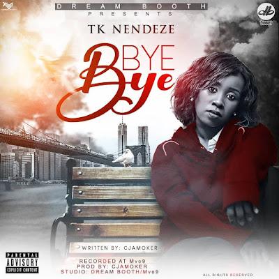 Download Mp3 Audio | Tk Nendeze - Bye Bye