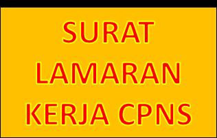 Contoh Surat Lamaran Kerja CPNS di Lingkungan Daerah Kabupaten Kota Setempat