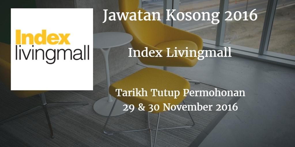 Jawatan Kosong Index Livingmall 29 & 30 November 2016