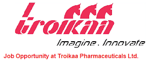 Troikaa Pharmaceuticals Ltd Recruitment ITI, Diploma, B.Pharm or B.Sc Candidates On Technical Supervisors, Officer & Executives Posts