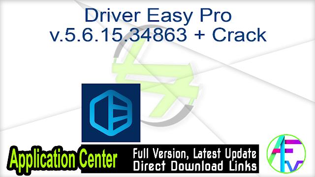 Driver Easy Pro v.5.6.15.34863 + Crack