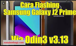 Cara Flash Samsung J2 Prime Botloop Dan Mati Total 2020