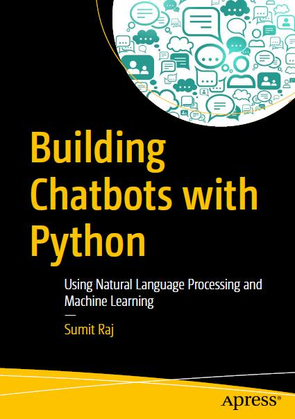 Building Chatbots with Python. Apress