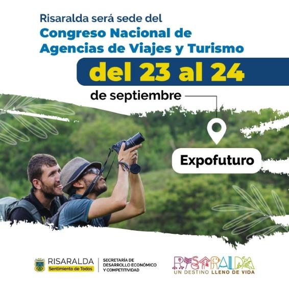 Risaralda se prepara para recibir XXV Congreso Nacional de Agencias de Viajes y Turismo