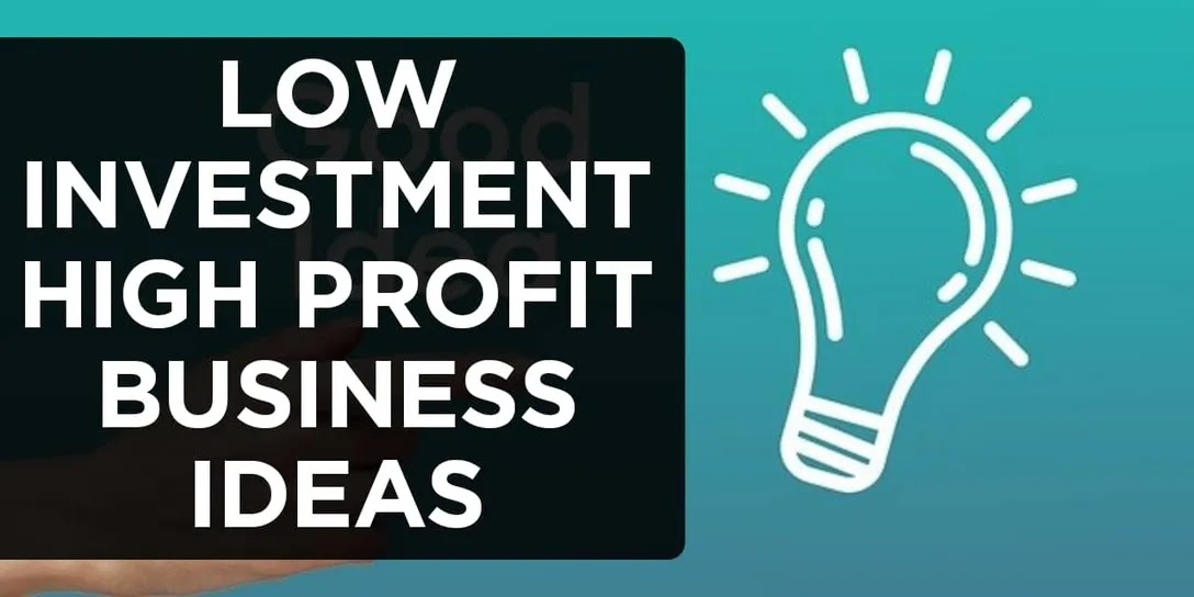 24 Low Investment High Profit Business Ideas In Hindi 2021