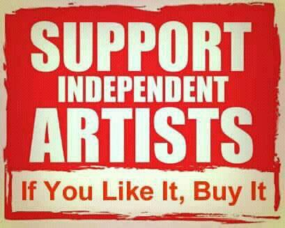 Support Independent Artists  If  You Like It, Buy It
