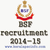 BSF, BSF 2014-15,BSF Recruitment, www.bsf.nic.in