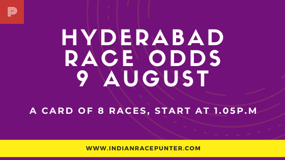 Hyderabad Race Odds 9 August