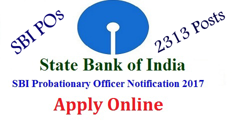 State Bank of India SBI POs Probationary Officers 2313 Posts Recruitment Notification-Register Online Here | SBI POs Recruitment Notification Apply Online Here | Schedule for the Recruitment of SBI POs 2313 Posts Download Notification | Online Registration Edit/Modification of Application Payment of Application Fee Download Call Letters Online Preliminary Examination Result of Online Exam Online Main Exam | Conduct of Online Examination | Declaration of Results