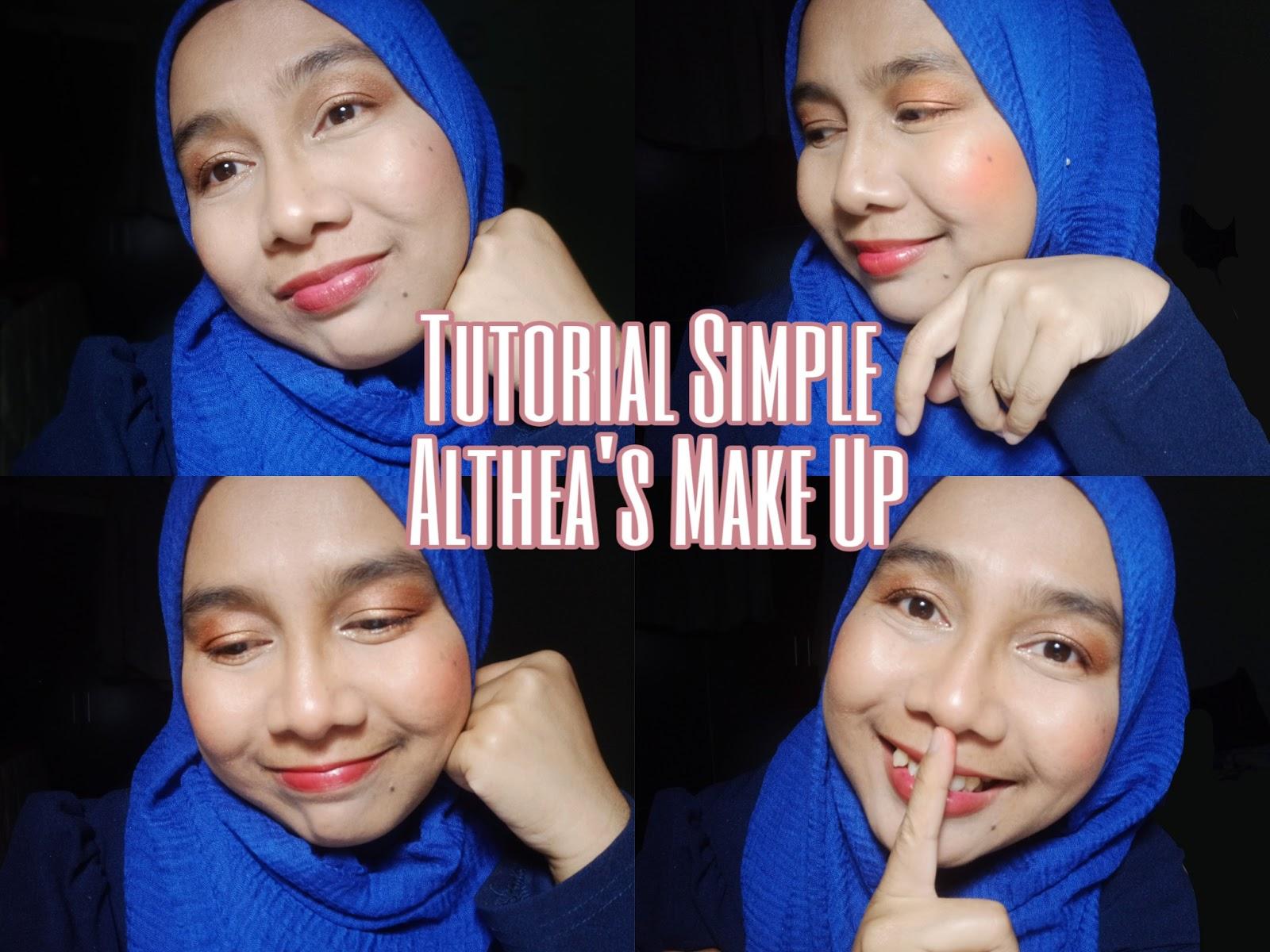 Tutorial Simple Make Up dengan Althea's Make Up