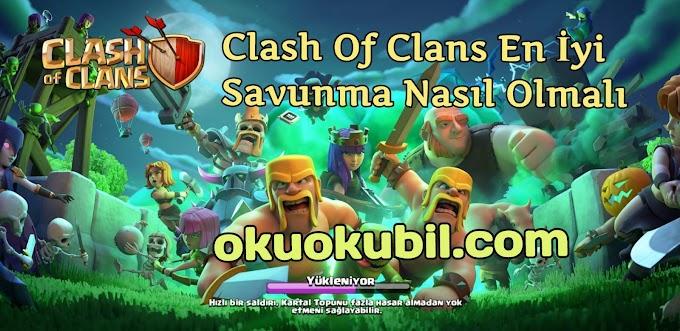Clash Of Clans En İyi Savunma Nasıl Olmalı Okçuların Önemi 2020