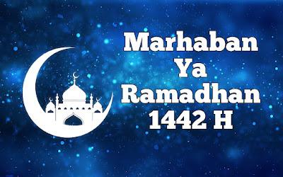 ucapan selamat datang bulan ramadhan 1442 hijriyah