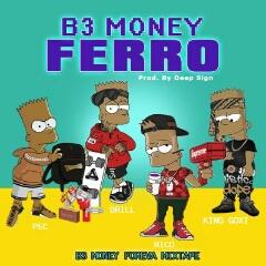B3 Money - Ferro (2020) [Download]