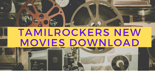 tamilrockers new movies download