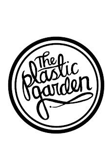 The Plastic Garden…