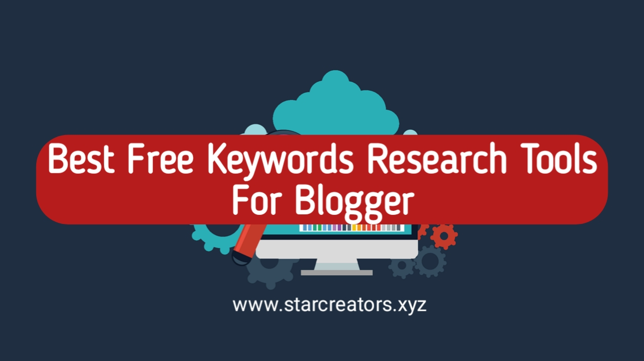 Best Free Keyword Research Tools for Blogger
