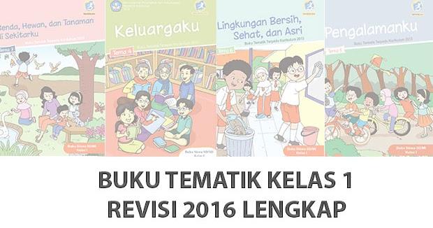 Buku Kurikulum 2013 Kelas 1 Sd Mi Revisi 2016 Lengkap