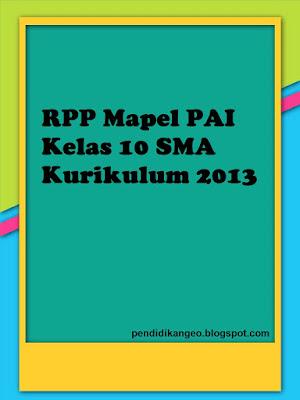 Download RPP Mapel PAI Kelas 10 SMA Kurikulum 2013