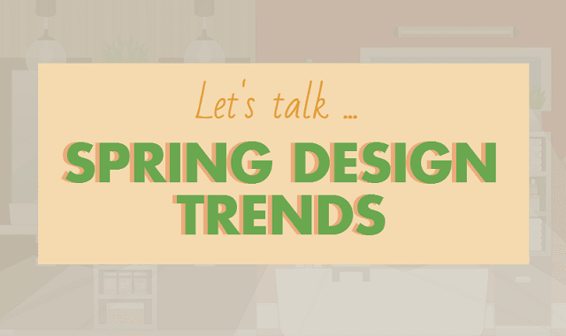 Top Interior Design Trends to Wow Your Guests This Spring