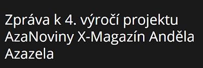 http://azanoviny.wz.cz/zprava-k-4-vyroci-projektu-azanoviny-x-magazin-andela-azazela/