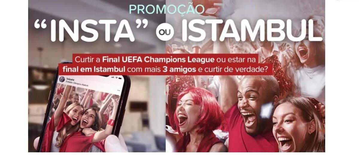 Promoção Hoteis.com 2020 Insta ou Istambul Assistir Final UEFA 3 Amigos - Viagem